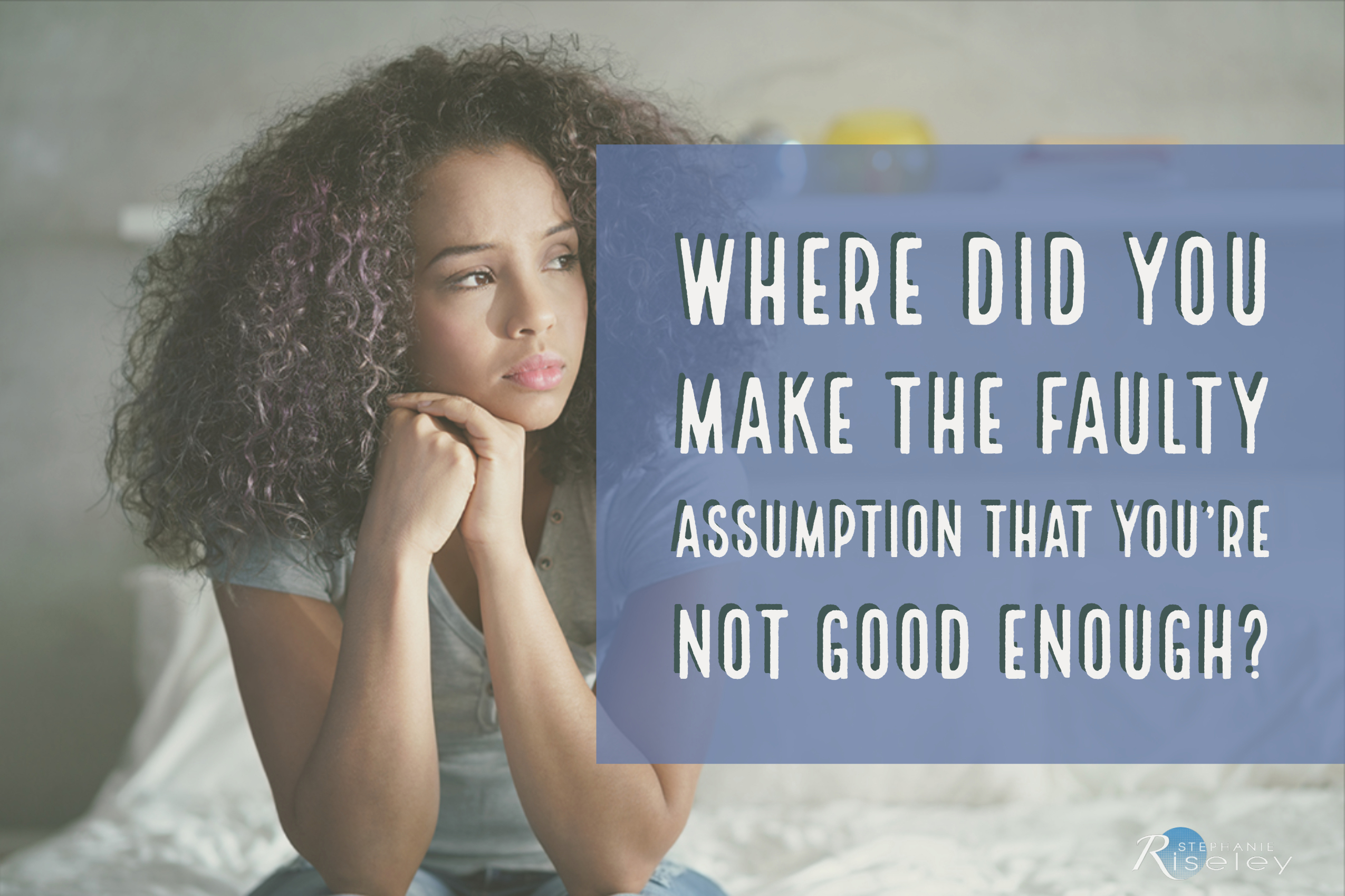 Faulty Assumption